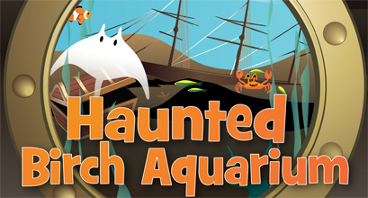Birch Aquarium Haunted Shipwrecked